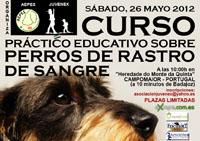 Juvenex y Aepes organizan un Curso Práctico Educativo Sobre Perros de Rastro de Sangre