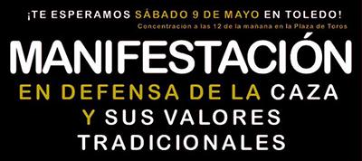 Cazador defiende lo tuyo el próximo nueve de mayo en la manifestación de Toledo