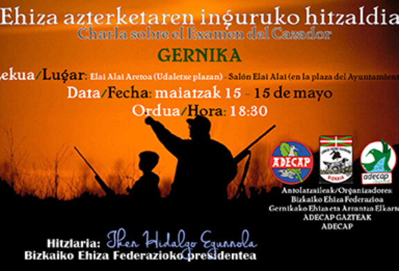Charla sobre el examen del cazador en Gernika mañana
