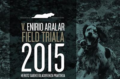 V. Enirio Aralar Field Trial