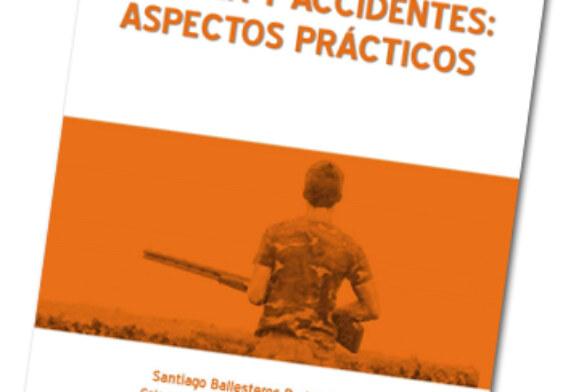 Accidentes de caza: aspectos prácticos