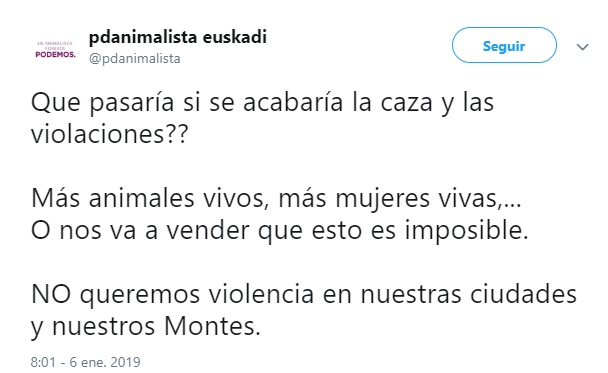 La cuenta de twitter PODEMOS ANIMALISTA EUSKADI equipara a violadores con cazadores