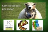 Desenmascarar a la secta animalista y a  PACMA