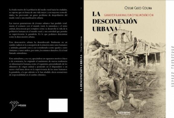 """El veterinario Óscar Caso publica el libro """"La desconexión urbana, ganadería, animalismo y alimentación"""""""